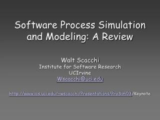 Software Process Simulation and Modeling: A Review