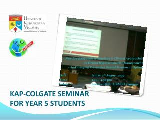 KAP-COLGATE SEMINAR  FOR YEAR 5 STUDENTS