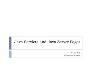 Java Servlets and Java Server Pages