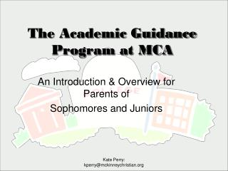 The Academic Guidance Program at MCA