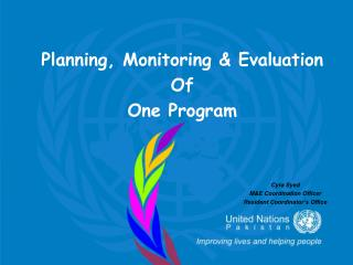 Planning, Monitoring & Evaluation  Of  One Program