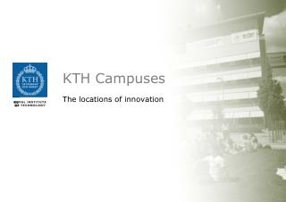 KTH Campuses