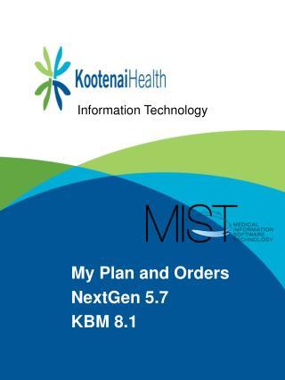 My Plan and Orders NextGen  5.7 KBM 8.1