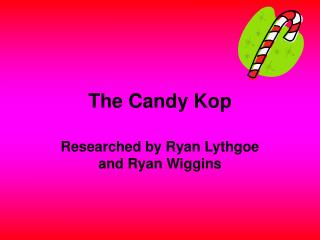 The Candy Kop