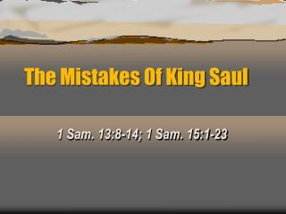 The Mistakes Of King Saul