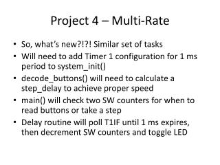 Project 4 – Multi-Rate