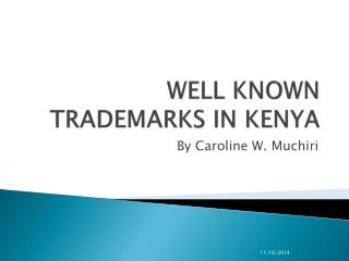 WELL KNOWN TRADEMARKS IN KENYA