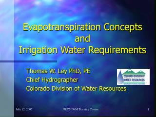 Evapotranspiration Concepts and  Irrigation Water Requirements