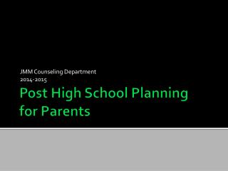 Post High School Planning  for Parents