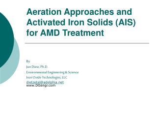 Aeration Approaches and Activated Iron Solids (AIS) for AMD Treatment