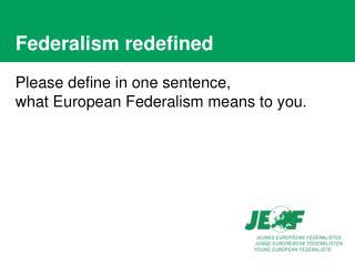 Federalism redefined