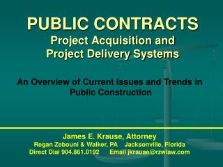 PUBLIC CONTRACTS  Project Acquisition and  Project Delivery Systems