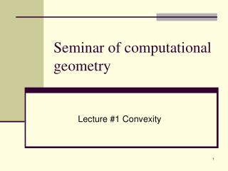 Seminar of computational geometry