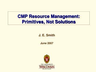 J. E. Smith June 2007