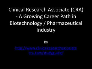 Clinical Research Associate (CRA)