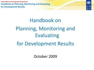 United Nations Development Programme Handbook on Planning, Monitoring and Evaluating  for Development Results