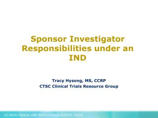 Sponsor Investigator Responsibilities under an IND