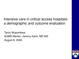 Intensive care in critical access hospitals: a demographic and outcome evaluation