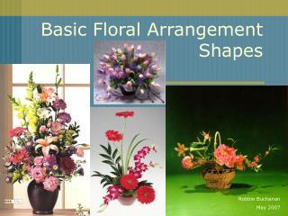 Basic Floral Arrangement Shapes
