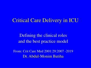 Critical Care Delivery in ICU