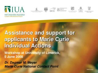 Assistance and support for applicants to Marie Curie Individual Actions