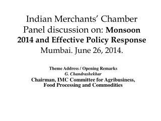 Theme Address / Opening Remarks G. Chandrashekhar