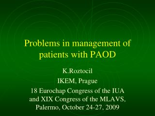 Problems in management of patients with PAOD