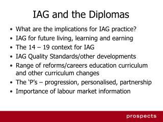 IAG and the Diplomas