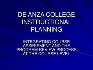 DE ANZA COLLEGE INSTRUCTIONAL PLANNING