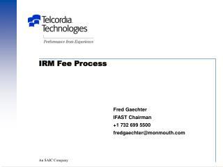 IRM Fee Process