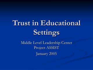 Trust in Educational Settings