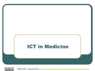 ICT in Medicine
