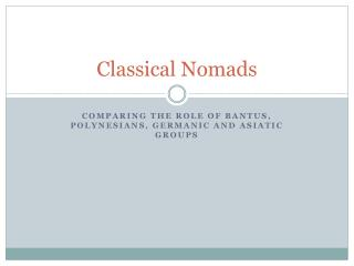 Classical Nomads