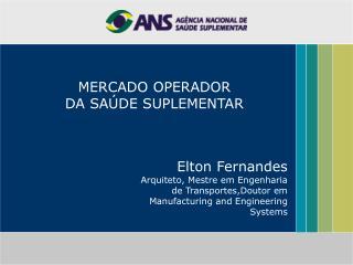 MERCADO OPERADOR  DA SA DE SUPLEMENTAR