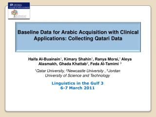 Baseline Data for Arabic Acquisition with Clinical Applications: Collecting Qatari Data