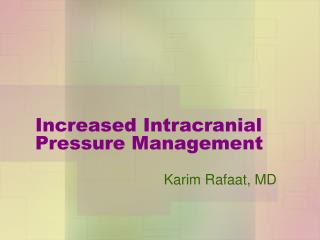 Increased Intracranial Pressure Management