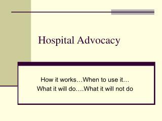 Hospital Advocacy