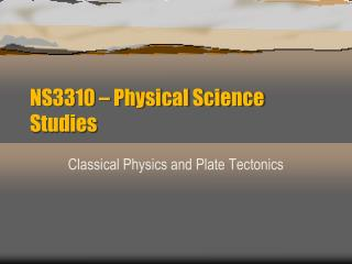 NS3310 � Physical Science Studies