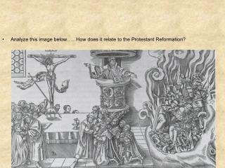 Analyze this image below….. How does it relate to the Protestant Reformation?