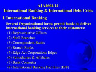 AJA4604.14 International Banking & International Debt Crisis