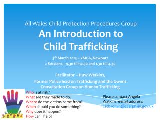 All Wales Child Protection Procedures Group An Introduction to  Child Trafficking