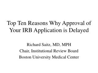 Top Ten Reasons Why Approval of Your IRB Application is Delayed