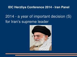 IDC Herzliya Conference 2014 - Iran Panel