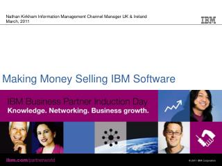 Making Money Selling IBM Software