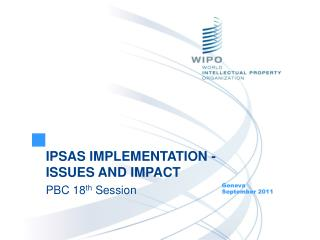 IPSAS IMPLEMENTATION - ISSUES AND IMPACT PBC 18th Session