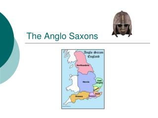 The Anglo Saxons