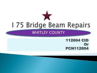I 75 Bridge Beam Repairs