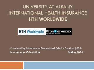 University at Albany International Health Insurance HTH Worldwide