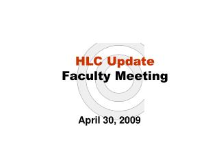 HLC Update Faculty Meeting