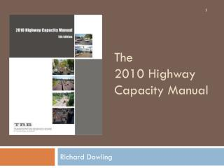 The 2010 Highway Capacity Manual